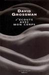 J'écoute avec mon corps, David Grossman